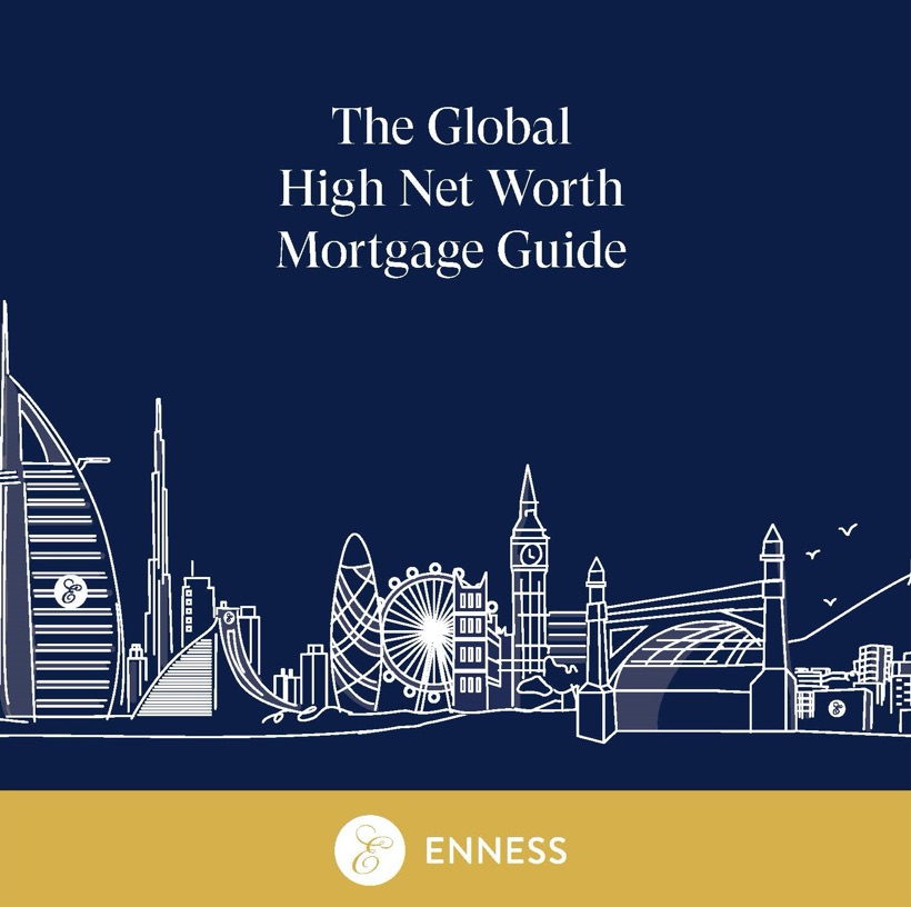The Global High  Net Worth  Mortgage Guide