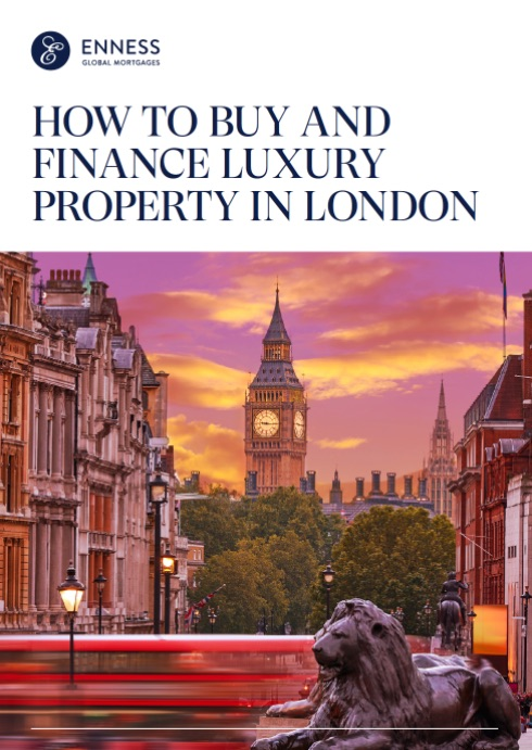 How to Buy and Finance Luxury Property in London